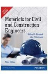 Materials For Civil And Construction Engineers  by Michael Mamlouk