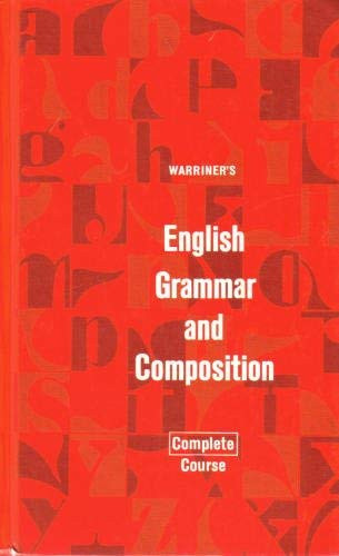 Warriner's English Grammar and Composition: Second Course