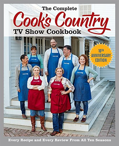 Complete Cook's Country TV Show Cookbook