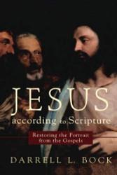 Jesus According To Scripture