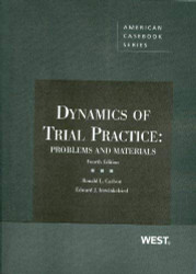 Dynamics Of Trial Practice