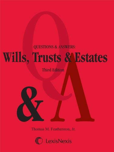 Questions And Answers Wills Trusts And Estates