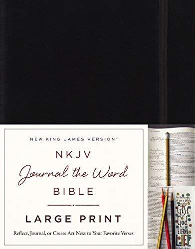NKJV Journal the Word Bible Large Print Black Red Letter Edition