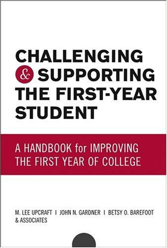Challenging And Supporting The First-Year Student