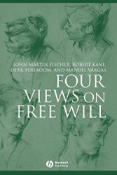 Four Views On Free Will