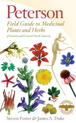 Field Guide to Medicinal Plants and Herbs