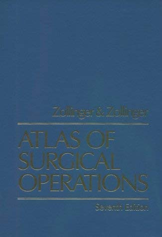 Zollinger's Atlas of Surgical Operations