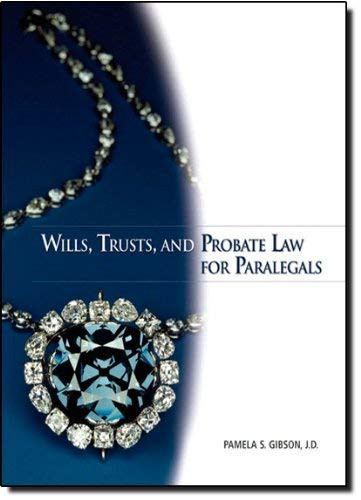 Wills Trusts And Probate Law For Paralegals