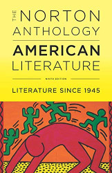 Norton Anthology Of American Literature - Since 1945