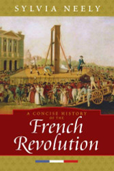 Concise History Of The French Revolution