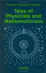 Tales Of Physicists And Mathematicians