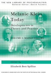 Melanie Klein Today Volume 1