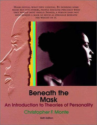 Beneath the Mask: An Introduction to Theories of Personality