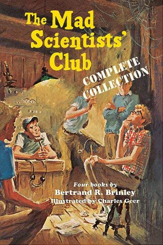 Mad Scientists' Club Complete Collection