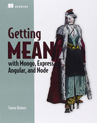 Getting MEAN with Mongo Express Angular and Node