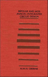 Bipolar And Mos Analog Integrated Circuit Design