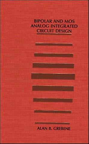 Bipolar And Mos Analog Integrated Circuit Design