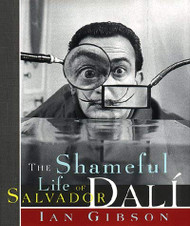 Shameful Life Of Salvador Dali