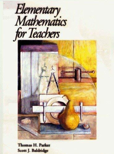 Elementary Mathematics For Teachers