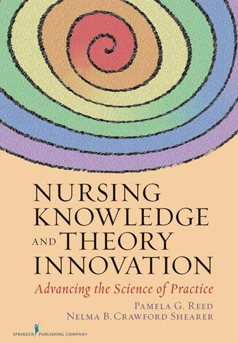 Nursing Knowledge And Theory Innovation