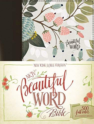 NKJV Beautiful Word Bible Cloth over Board Multi-color Floral Red Letter