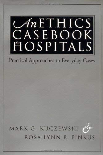 Ethics Casebook For Hospitals