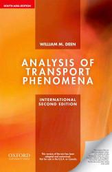 Analysis of Transport Phenomena -  William M Deen