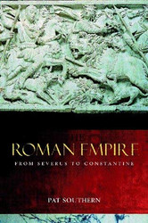 Roman Empire From Severus To Constantine