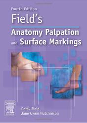 Anatomy Palpation and Surface Markings -  Derek Field