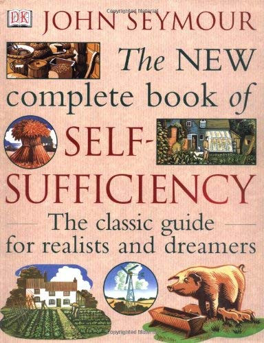 New Complete Book Of Self-Sufficiency