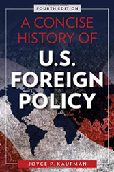 Concise History of U.S. Foreign Policy