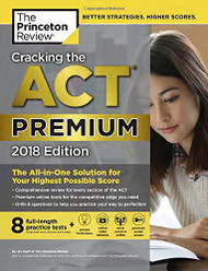 Cracking the ACT with 8 Practice Tests 2018