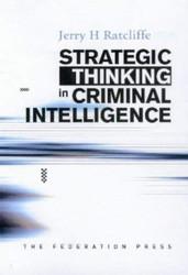 Strategic Thinking In Criminal Intelligence