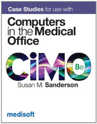 Case Studies For Use With Computers In The Medical Office
