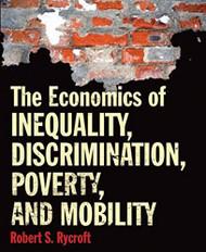 Economics Of Inequality Discrimination Poverty And Mobility