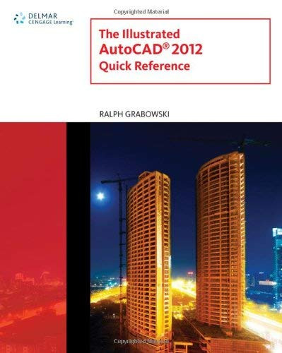 Illustrated Autocad Quick Reference