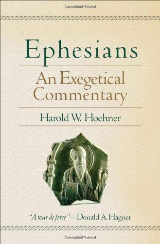 Ephesians An Exegetical Commentary