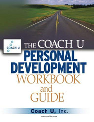 Coach U Personal Development Workbook And Guide