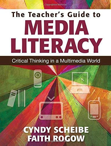 Teacher's Guide To Media Literacy