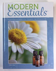 Modern Essentials A Contemporary Guide To The Therapeutic Use Of Essential