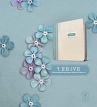 THRIVE A Journaling Devotional Bible for Women