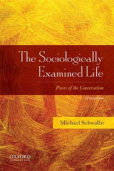 Sociologically Examined Life