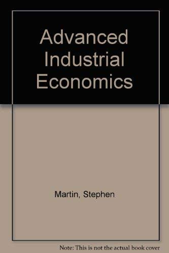 Advanced Industrial Economics