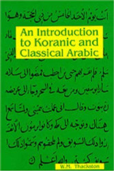 Introduction To Koranic And Classical Arabic