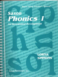 Saxon Phonics 1 An Incremental Development: Home Study Teacher's Manual