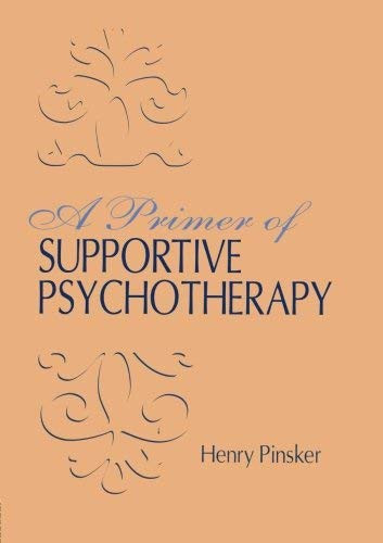 Primer Of Supportive Psychotherapy
