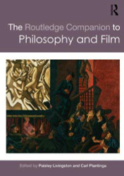 Routledge Companion To Philosophy And Film