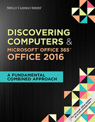 Shelly Cashman Discovering Computers and Microsoft Office 365 and Office 2016