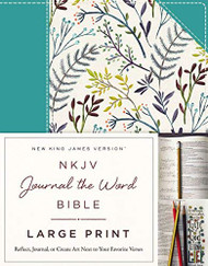 NKJV Journal the Word Bible Large Print Cloth over Board Blue Floral Red