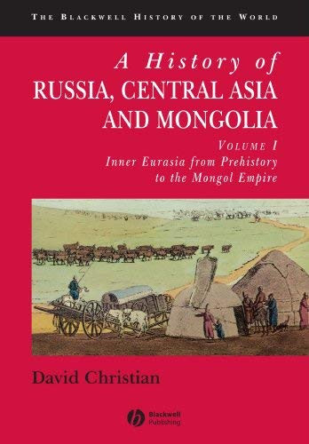 History Of Russia Central Asia And Mongolia Volume 1